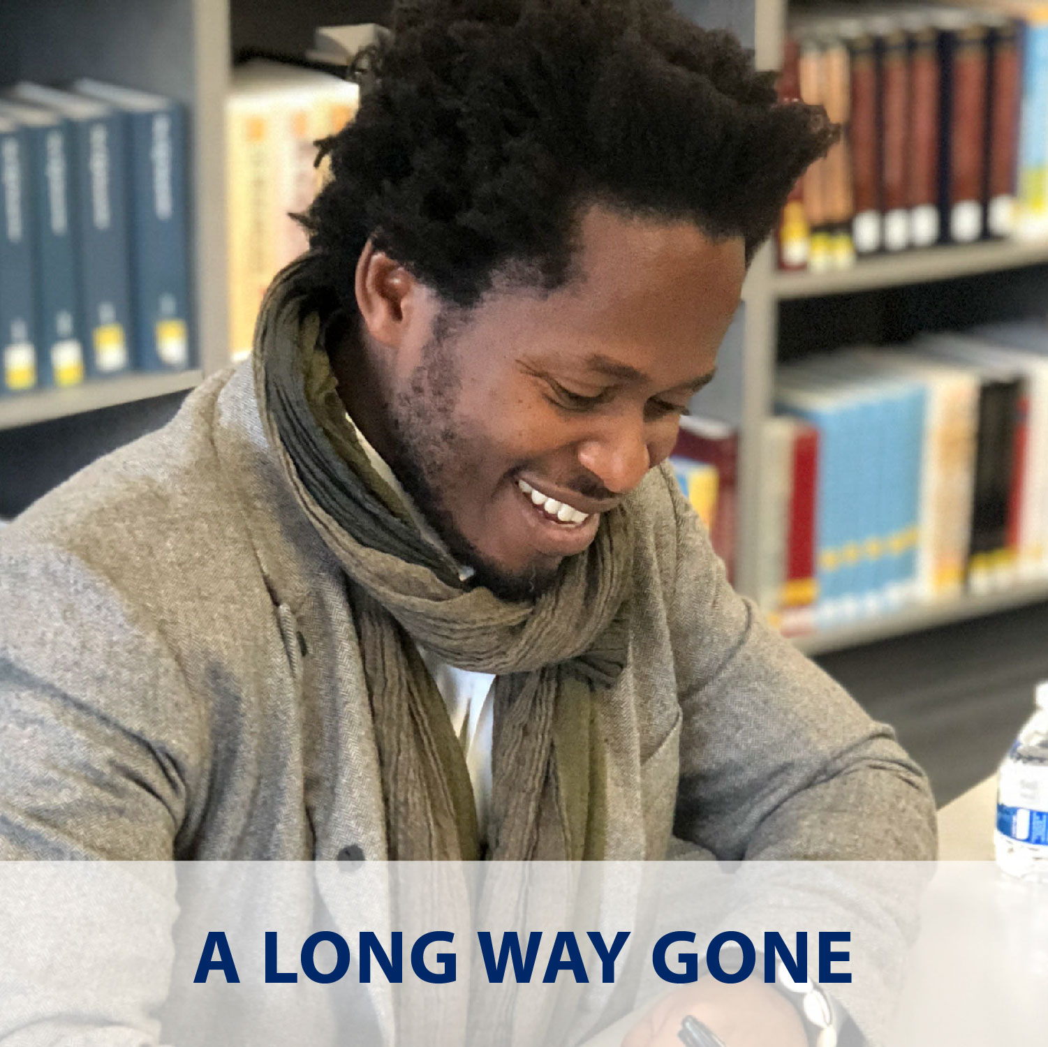 A Long Way Gone: Ishmael Beah